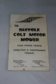 The Suffolk Colt Motor Mower 4-Stroke Engine Manual